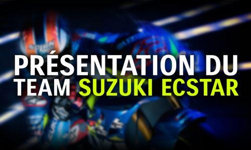 Présentation du Team Suzuki Ecstar pour la saison 2020